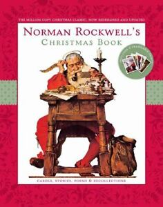 Norman Rockwell's Christmas Book : Revised and Updated by Norman Rockwell