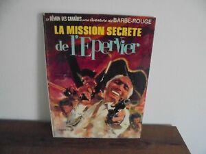 CHARLIER HUBINON/ BARBE ROUGE/ LA MISSION SECRETE DE L EPERVIER/ EO 1971