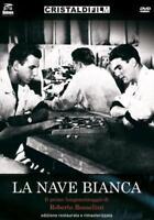 La Nave Bianca - Edizione Restaurata E Rimasterizzata  - DVD NUOVO SIGILLATO
