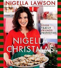 Nigella Christmas: Food Family Friends Festivities-ExLibrary