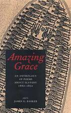 Amazing Grace: An Anthology of Poems About Slavery,1660-1810 by Yale...