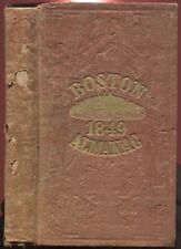 Dickinson, S. N.: The Boston Almanac for the Year 1849 No. 14 Vol. V 1848 HC