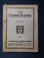 Schmidt Schropp's Lehrmittel - Wegweiser 1928 Schulbedarf Unterricht selten sf