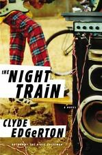 The Night Train by Clyde Edgerton, hard copy 1st ed., Story of Rural South.