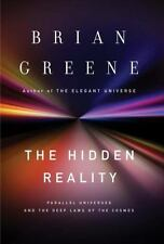 The Hidden Reality: Parallel Universes and the Deep Laws of the Cosmos, Brian Gr