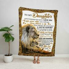 Lion to my daughter from dad always remember how much I love you fleece blanket