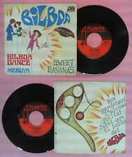 LP 45 7'' SWEET BANANAS Bilboa dance Meboya 1976 italy ATLANTIC no cd mc dvd