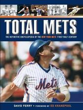 Total Mets : The Definitive Encyclopedia of the New York Mets by David Ferry...