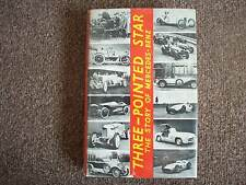 THE THREE POINTED STAR,THE STORY OF MERCEDES -BENZ BY DAVID SCOTT-MONCRIEFF