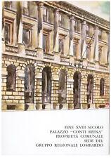 ESERCITO UNUCI MIlano Palazzo Conti Reina Cusani Circoscrizione Lombardia RARA