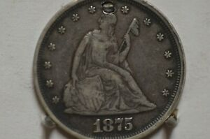 1875 Liberty Seated 20C silver coin VF/XF detail (Plugged) as shown Item # 3620