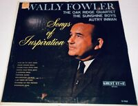 Wally Fowler Songs Of Inspiration Southern Gospel Record Album Lp 22W