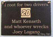 Matt Kenseth wrecks Joey Logano Driver Sign Racing Bar Man Cave