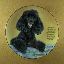 Cherished Poodles Loyal And Precious Plate What Would I Do Without You Danbury
