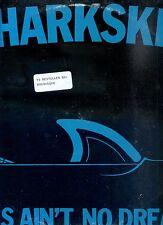 SHARKSKIN this ain't no dream CANADA 1988 12INCH 45 RPM EX