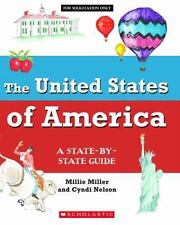 The United States of America: A State-by-State Guide, Nelson, Cyndi, Miller, Mil