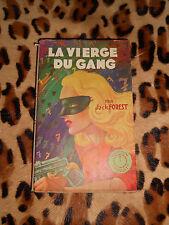 LA VIERGE DU GANG - Jack Forrest  - Ventillard - Coll. Minuit, 1944