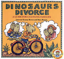 Very Good, Dinosaurs Divorce: A Guide for Changing Families (Dino Life Guides fo
