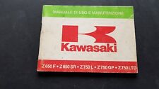 Kawasaki Z 650F-SR Z750L-GP-LTD 1982 manuale uso manutenzione italiano originale