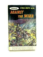 Against the Wind Cyril Rofe 1959 Book 31508