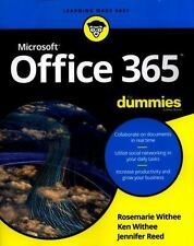 MICROSOFT OFFICE 365 FOR DUMMIES - WITHEE, ROSEMARIE/ WITHEE, KEN/ REED, JENNIFE