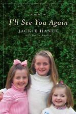 I'll See You Again - New - Hance, Jackie - Hardcover