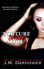 Darhower J M-Torture To Her Soul (US IMPORT) BOOK NEW