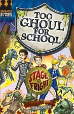 Stage Fright (Too Ghoul for School),B. Strange