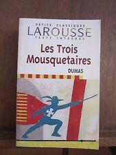 Petits Classiques Larousse, Texte intègral; Les Trois Mousquetaires, Dumas