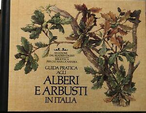 GUIDA PRATICA AGLI ALBERI E ARBUSTI  IN ITALIA, REDERS DIGEST
