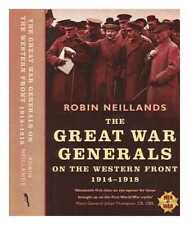 The Great War generals on the Western Front, 1914-18