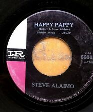 POPCORN R&B MOD ROCK 45: STEVE ALAIMO Happy Pappy/Gotta Lotta Love IMPERIAL