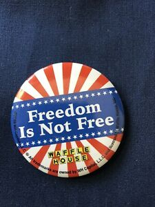 "🌟 ""Freedom Is Not Free"" Waffle House Pin Red, White, And Blue"