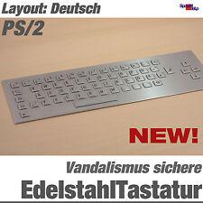 NEW EDELSTAHL TASTATUR KEYBOARD VANDALISMUSSICHERE IP65 DEUTSCH STAHL PS/2 DIN