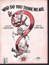 Who Do You Think We Are 1943 World War II Sheet Music