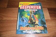 GESPENSTER GESCHICHTEN Taschenbuch  # 52 -- RÜCKKEHR aus der HÖLLE  // 1987