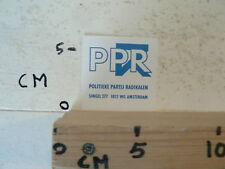 STICKER,DECAL PPR POLITIEKE PARTIJ RADIKALEN AMSTERDAM SINGEL