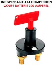 MATERIEL DE PRO! COUPE BATTERIE + ANTIVOL PUISSANCE 300 AMP SPECIAL CAMPING CAR