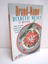 Brand-Name Diabetic Meals In Minutes by American Diabetes Association