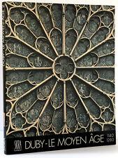 Le Moyen-Âge 1140-1280 L'Europe des cathédrales… Georges DUBY Skira 1984