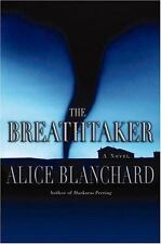 The Breathtaker (Today Show Book Club #19) by Alice Blanchard, Good Book