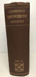Cambridge University Reporter - Very Large Hardback Antique Journal - 1908-1909