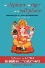 The Elephant, The Tiger, And the Cell Phone: Reflections on India - the Emergin
