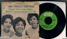 THE SWEET THINGS-You're My Lovin' Baby-Rare Northern Soul 45+Sleeve-DATE #2-1504