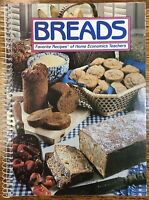 Breads, Favorite Recipes of Home Economics Teachers, Spiral Bound Cookbook