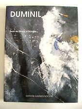 GÉRARD XURIGUERA : DUMINIL / ÉDITIONS GARNIER NOCERA / 1994