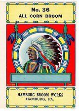 BROOM LABEL VINTAGE 1950S ORIGINAL NATIVE AMERICAN INDIAN CHIEF HAMBURG PENN