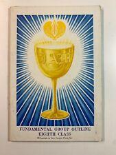 I Am Fundamental Group Outline Eighth Class by Saint Germain Press 1971