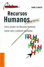 NEW Recursos humanos campeones (Spanish Edition) by Dave Ulrich