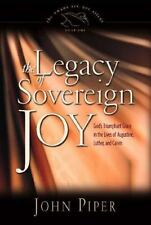 The Legacy of Sovereign Joy: God's Triumphant Grace in the Lives of-ExLibrary